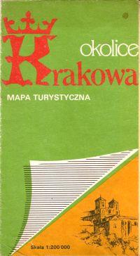 Okolice Krakowa : mapa turystyczna